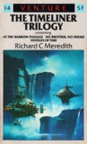 The Timeliner Trilogy (Venture Science Fiction, #14)