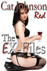 The EX-Files - a RED hot erotic romance