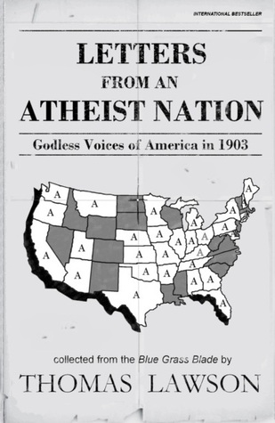 Letters from an Atheist Nation by Thomas J. Lawson