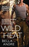 Wild Heat (Hot Shots: Men of Fire #1)