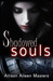 Shadowed Souls (Shadowed Souls, #1)