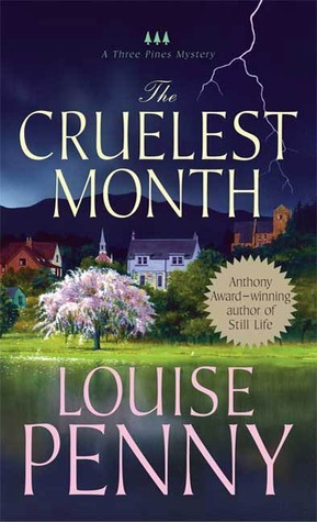 The Cruelest Month by Louise Penny