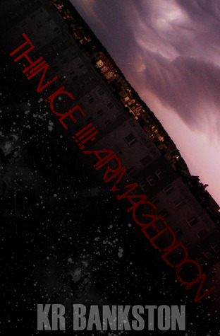Armageddon by K.R. Bankston