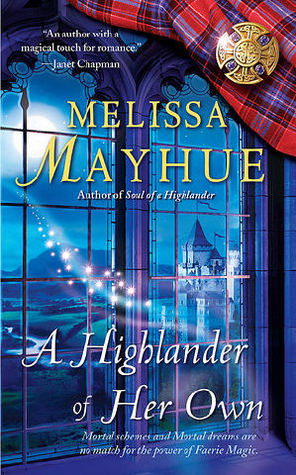 A Highlander of Her Own by Melissa Mayhue