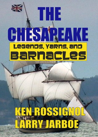 The Chesapeake by Ken Rossignol