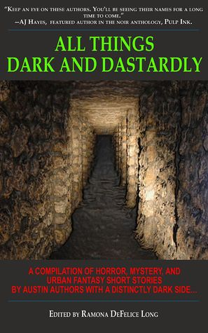 All Things Dark and Dastardly