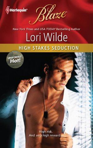 High Stakes Seduction (Uniformly Hot!, #17)