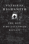 The Boy Who Followed Ripley (Ripley, #4)