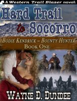 Hard Trail to Socorro
