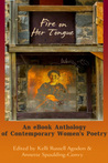 Fire On Her Tongue: an eBook Anthology of Contemporary Women's Poetry