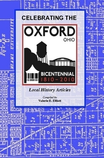Celebrating the Oxford, Ohio Bicentennial 1810-2010