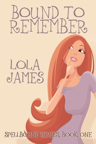 Bound to Remember by Lola James