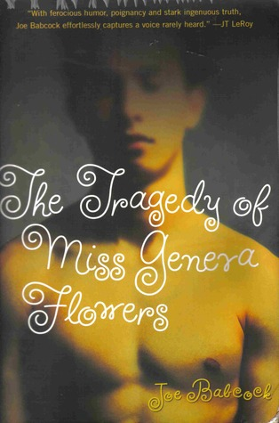 The Tragedy of Miss Geneva Flowers by Joe Babcock
