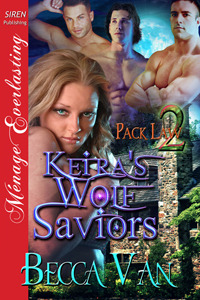 Keira's Wolf Saviors  (Pack Law # 2)