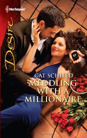 Meddling with a Millionaire by Cat Schield