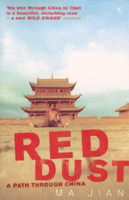 Red Dust: A Path Through China