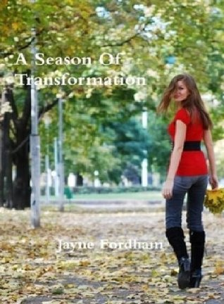 A Season of Transformation by Lauren Murphy