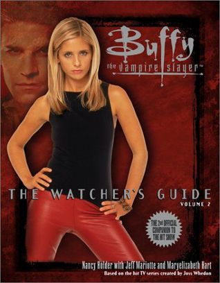 Buffy the Vampire Slayer: The Watcher's Guide, Volume 2