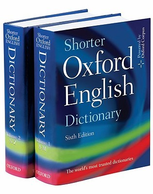 Shorter Oxford English Dictionary On Historical Principles by Angus Stevenson