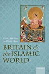 Britain and the Islamic World, 1558-1713