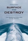 Surface and Destroy