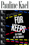 For Keeps: 30 Years at the Movies