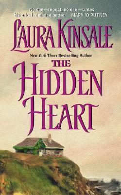 The Hidden Heart by Laura Kinsale