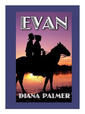 Evan (Silhouette, #819; Long, Tall Texans #8)
