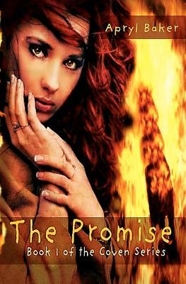 The Promise by Apryl Baker