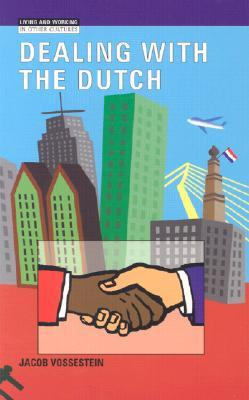 Dealing With The Dutch by Jacob Vossestein