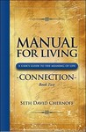 Manual for Living: Connection, Book Two: A User's Guide to the Meaning of Life