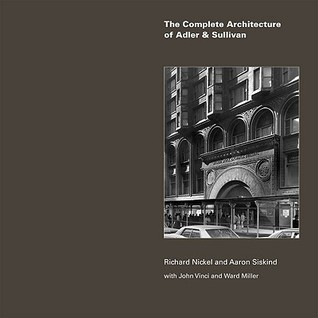 The Complete Architecture of Adler & Sullivan