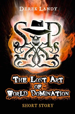 The Lost Art of World Domination by Derek Landy