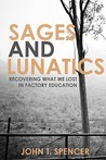 Sages and Lunatics