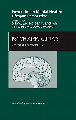 Prevention in Mental Health: Lifespan Perspective, an Issue of Psychiatric Clinics