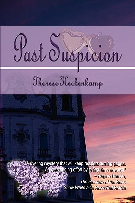 Past Suspicion by Therese Heckenkamp