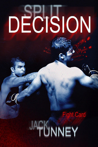 Split Decision by Jack Tunney