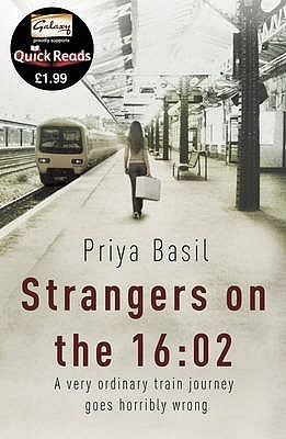 Strangers on the 16 by Priya Basil