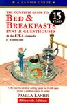 The Complete Guide to Bed and Breakfast, Inns and Guesthouses