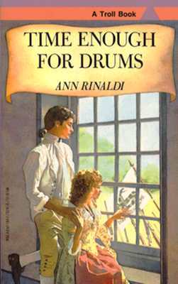 Time Enough for Drums by Ann Rinaldi