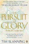 The Pursuit of Glory, 1648-1815 by Timothy C.W. Blanning