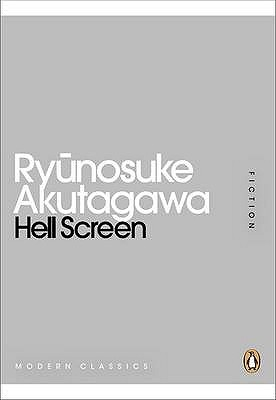 Hell Screen by Ryūnosuke Akutagawa