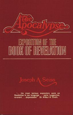 The Apocalypse: Exposition of the Book of Revelation