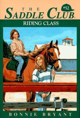 Riding Class by Bonnie Bryant