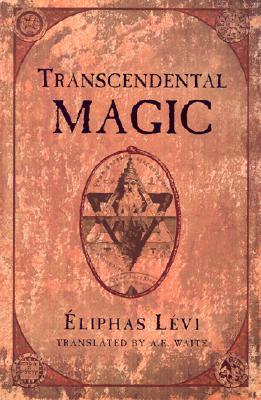 Transcendental Magic by Éliphas Lévi