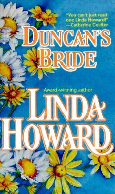 Duncan's Bride by Linda Howard