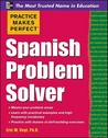 Practice Makes Perfect Spanish Problem Solver (Practice Makes Perfect Series)