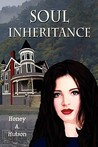 Soul Inheritance by Honey A. Hutson