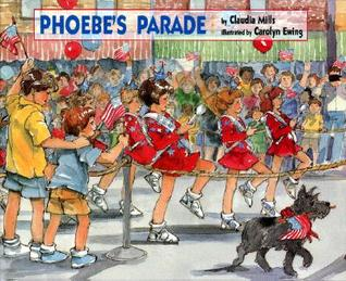 Phoebe's Parade by Claudia Mills