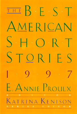 The Best American Short Stories 1997 by Annie Proulx
